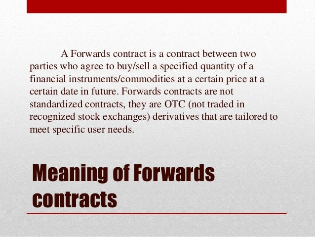 Forward and futures - An Overview Slide 3
