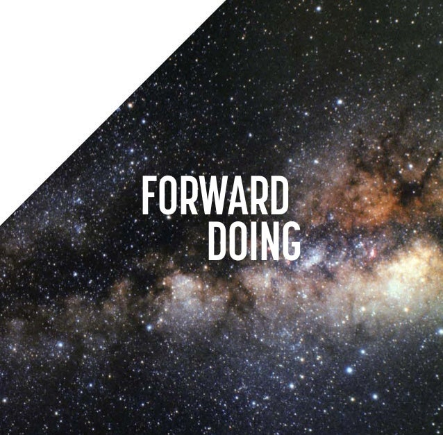 FORWARD DOING