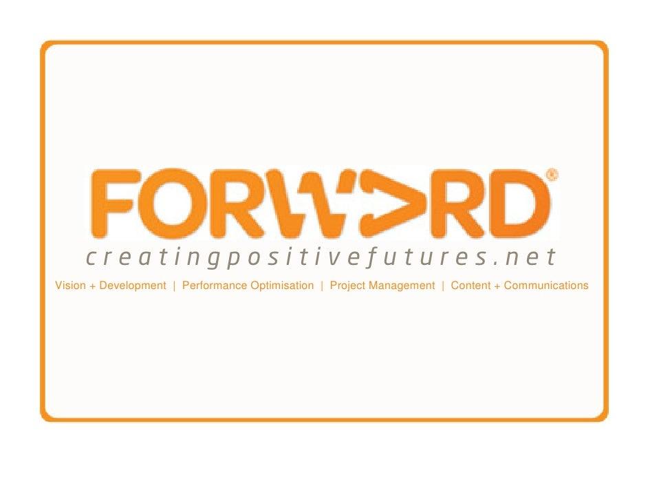 creatingpositivefutures.netVision + Development   Performance Optimisation   Project Management   Content + Communications