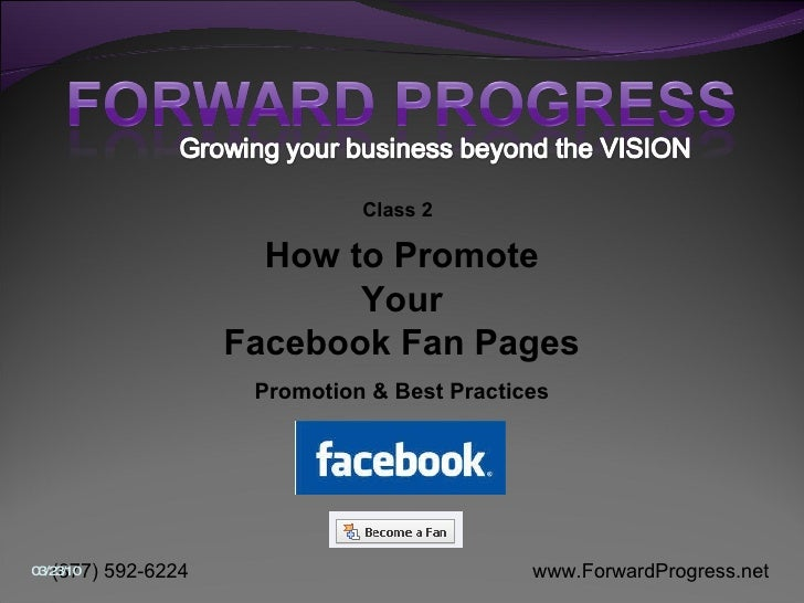 How to Promote Your Facebook Fan Pages Promotion & Best Practices Class 2
