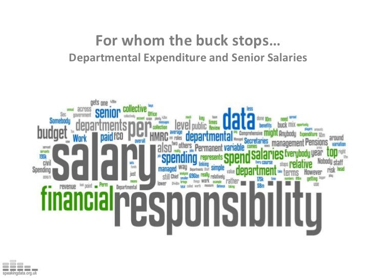 For whom the buck stops…<br />Departmental Expenditure and Senior Salaries<br />