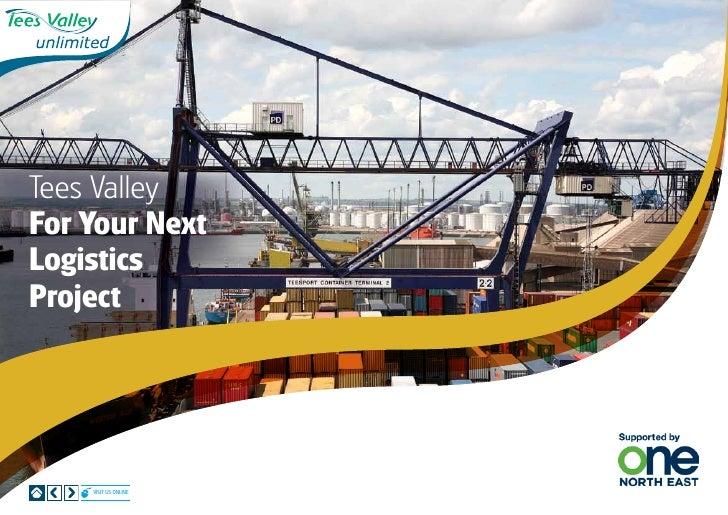 Tees ValleyFor Your NextLogisticsProject    Visit us online