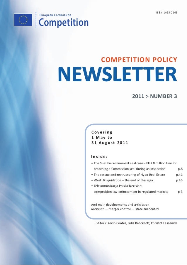 Competition European Commission Covering 1 May to 31 August 2011 COMPETITION POLICY NEWSLETTER Inside: • The Suez Environn...