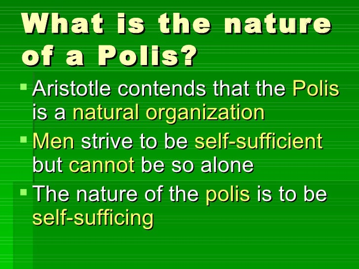 aristotle s view of politics Aristotle also drew a sharper distinction between morality and politics than plato had done although a good citizen is a good person, on aristotle's view, the good person can be good even independently of the society.