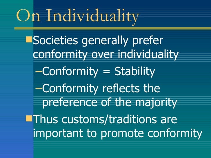 conformity or individuality essay Get access to fahrenheit 451 conformity vs individuality essays only from anti essays listed results 1 - 30 get studying today and get the grades you.