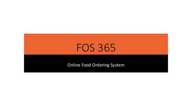 Fos 365 Online Food Ordering System
