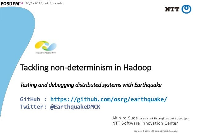 Tackling non-determinism in Hadoop - Testing and debugging distributed systems with Earthquake - Slide 1