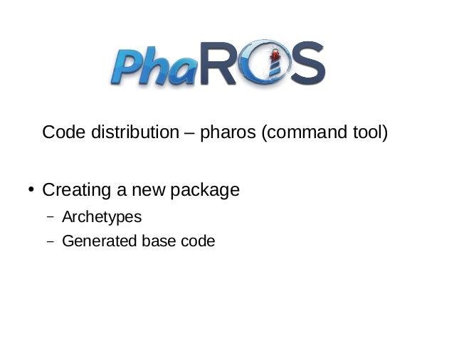 Turtlesim example pharos@PhaROS:~$ pharos install turtlesim pharos@PhaROS:~$ rosrun arduino pharos handle