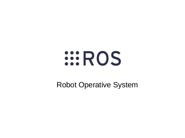 Robot Operative System