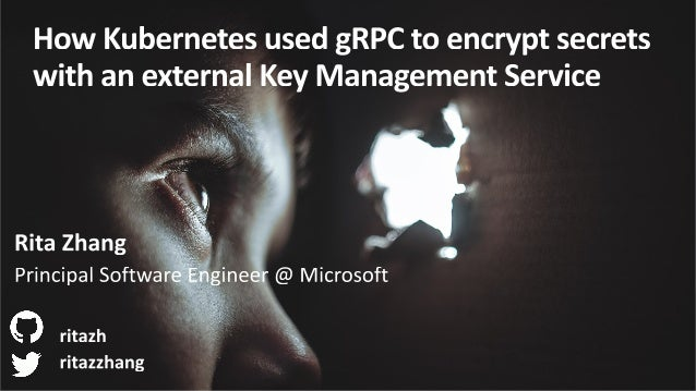 Rita Zhang • Software engineer @ Microsoft, San Francisco • Kubernetes upstream features, Azure Kubernetes Service • Maint...