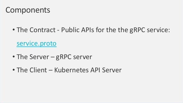 A new KMS Provider • gRPC server • how to connect to the external KMS • how to authenticate with the external KMS • which ...