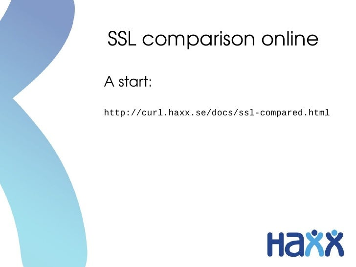 libcurl, seven SSL libraries and one SSH library