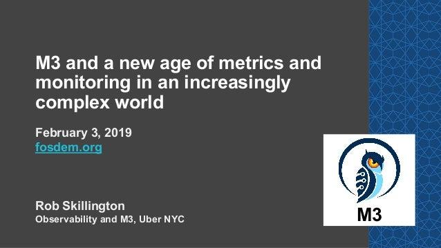 FOSDEM 2019: M3, Prometheus and Graphite with metrics and