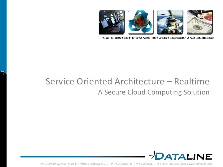 Service Oriented Architecture – Realtime                                             A Secure Cloud Computing Solution    ...