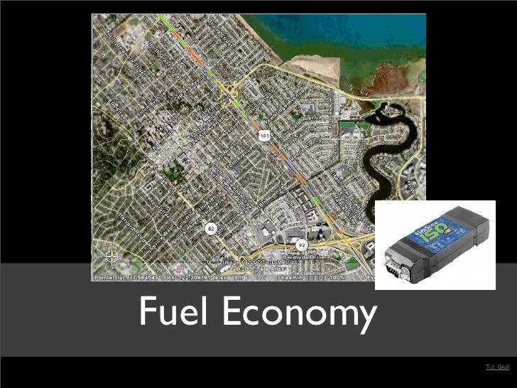Fuel Economy                T.J. Giuli