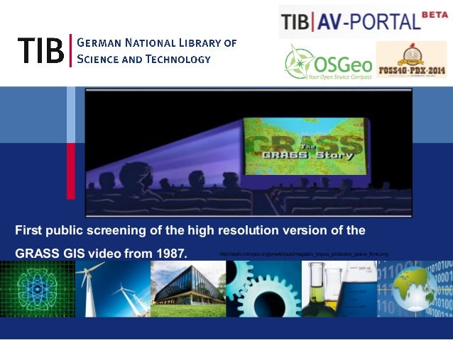 First public screening of the high resolution version of the  GRASS GIS video from 1987.  http://static.tvtropes.org/pmwik...