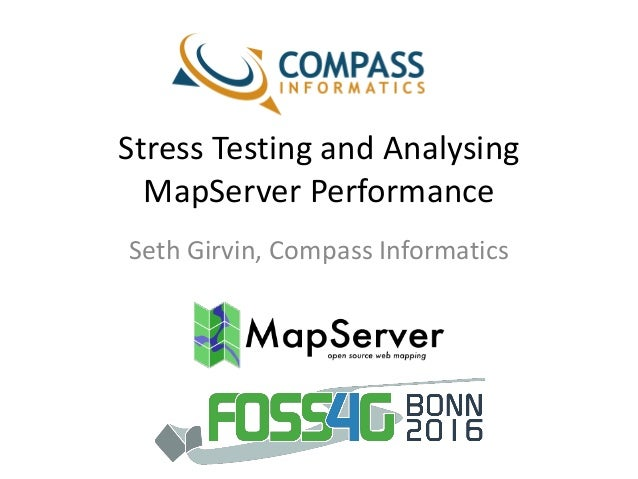 Stress Testing and Analysing MapServer Performance