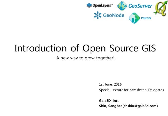 Introduction of Open Source GIS