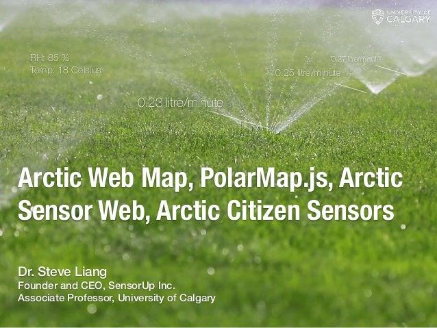 Arctic Web Map, PolarMap.js, Arctic Sensor Web, Arctic Citizen Sensors 0.23 litre/minute 0.25 litre/minute 0.27 litre/minu...