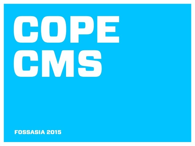 COPE CMS FOSSASIA 2015