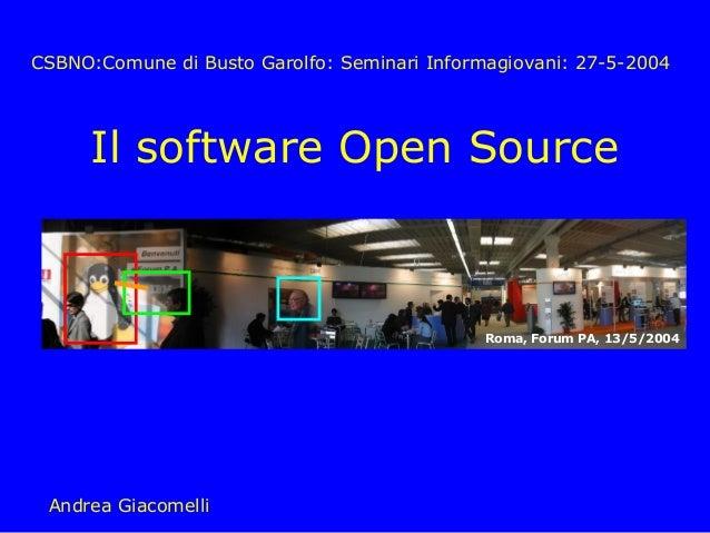 CSBNO:Comune di Busto Garolfo: Seminari Informagiovani: 27-5-2004      Il software Open Source                            ...