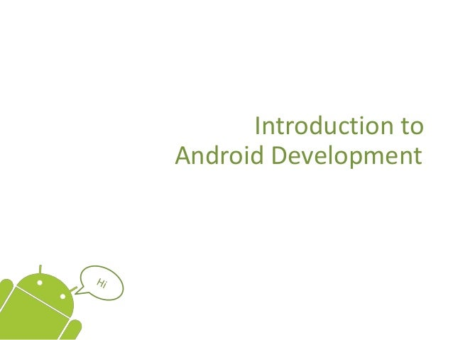 Introduction toAndroid Development