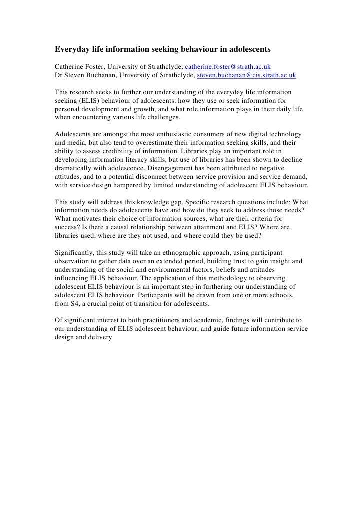 Everyday life information seeking behaviour in adolescentsCatherine Foster, University of Strathclyde, catherine.foster@st...