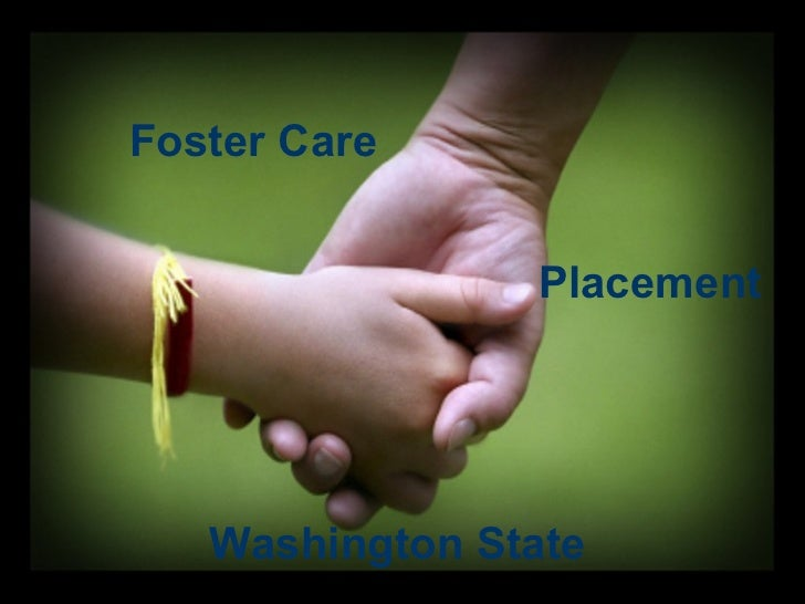 Foster Care Placement Washington State