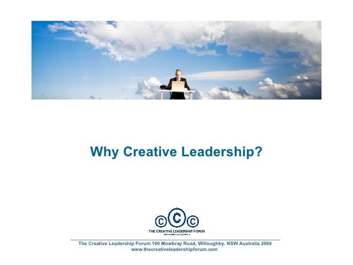 _______________________________________________________________________________ The Creative Leadership Forum 100 Mowbray ...