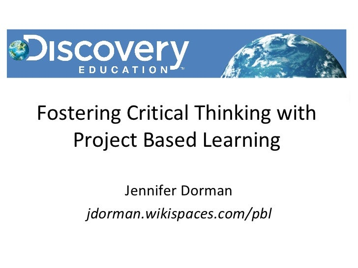 fostering critical thinking at work Critical thinking and problem-solving critical thinkers are argues that putting students in group learning situations is the best way to foster critical.