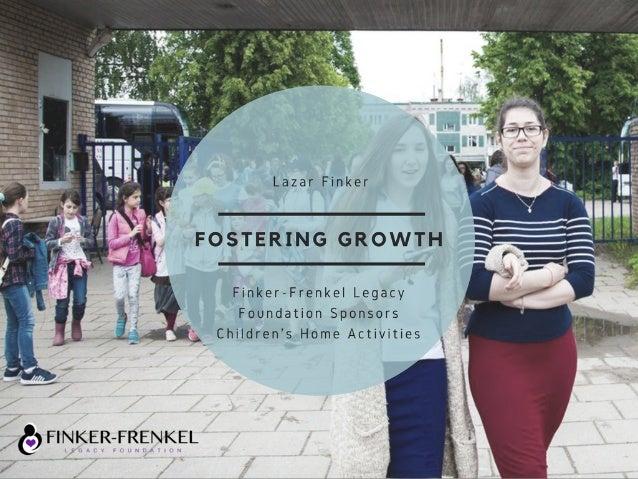 Fostering Growth: Finker-Frenkel Legacy Foundation Sponsors Children's Home Activities