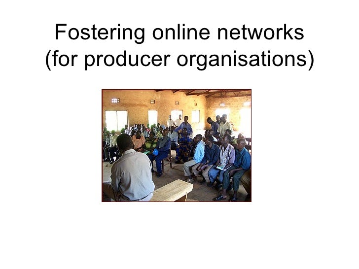 Fostering online networks (for producer organisations)