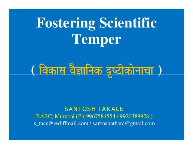 Fostering Scientific Temper ( ivakasa vaO&ainak dRYTIkaonaacaa ) Fostering Scientific Temper ( ivakasa vaO&ainak dRYTIkaon...