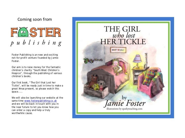 Coming soon fromFoster Publishing is an new and excitingnot-for-profit venture founded by JamieFoster.Our aim is to raise ...