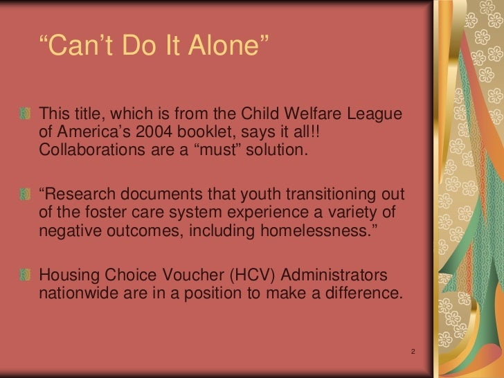 youth aging out of foster care essay Young people aging out of foster care do not critical issues facing youth aging out of care youth aging out of foster care: supporting their transition into.