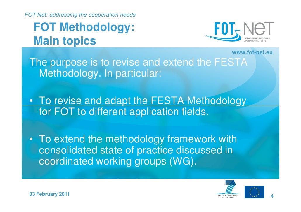 FOT-Net: addressing the cooperation needs   FOT Methodology:   Main topics                                            www....