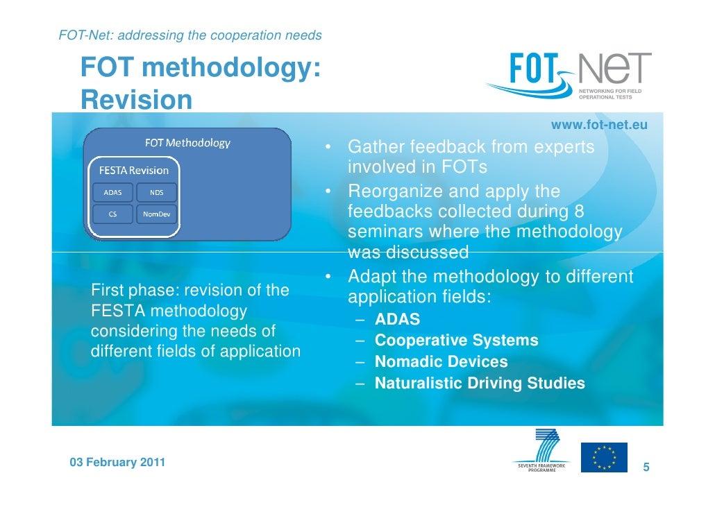 FOT-Net: addressing the cooperation needs   FOT methodology:   Revision                                                   ...