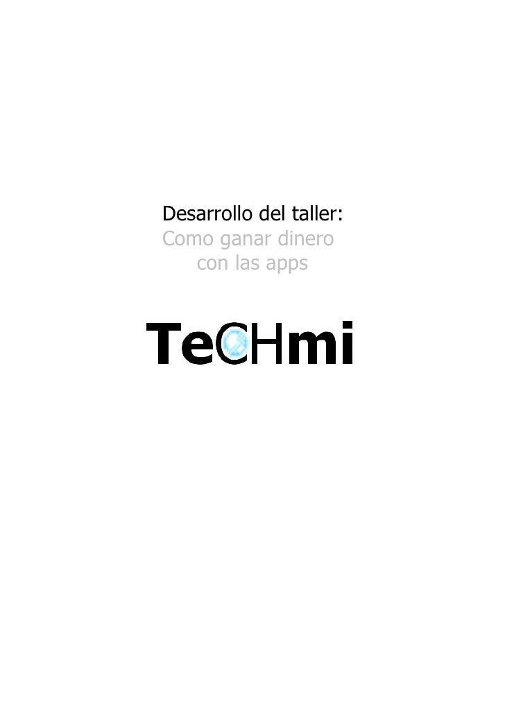 Desarrollo del taller: Como ganar dinero    con las apps