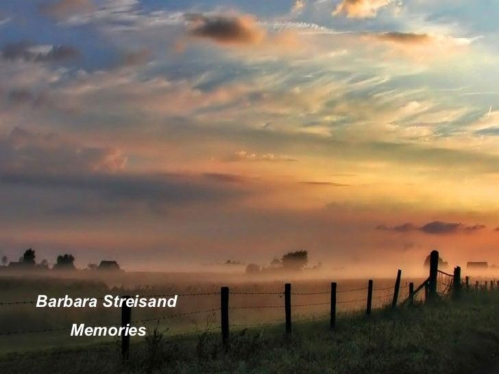 Barbara Streisand  Memories