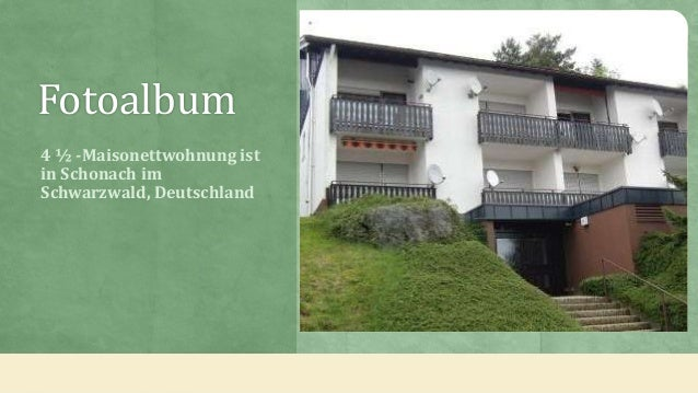 Fotoalbum 4 ½ -Maisonettwohnung ist in Schonach im Schwarzwald, Deutschland