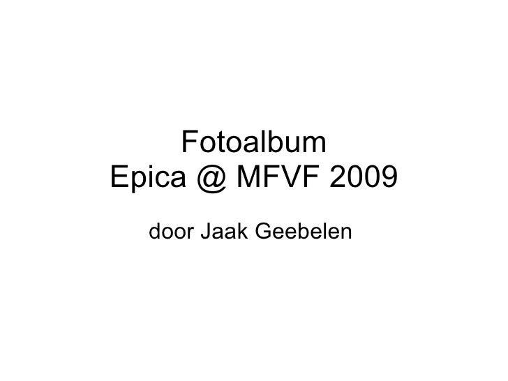 Fotoalbum Epica @ MFVF 2009 door Jaak Geebelen