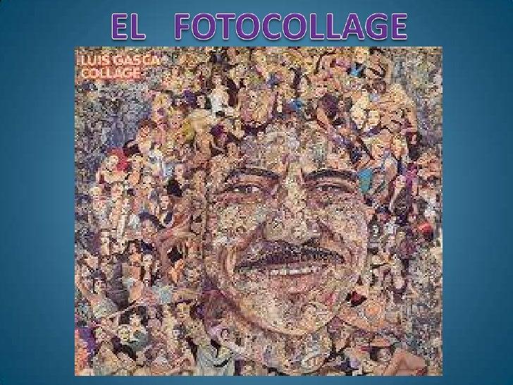 EL   FOTOCOLLAGE<br />