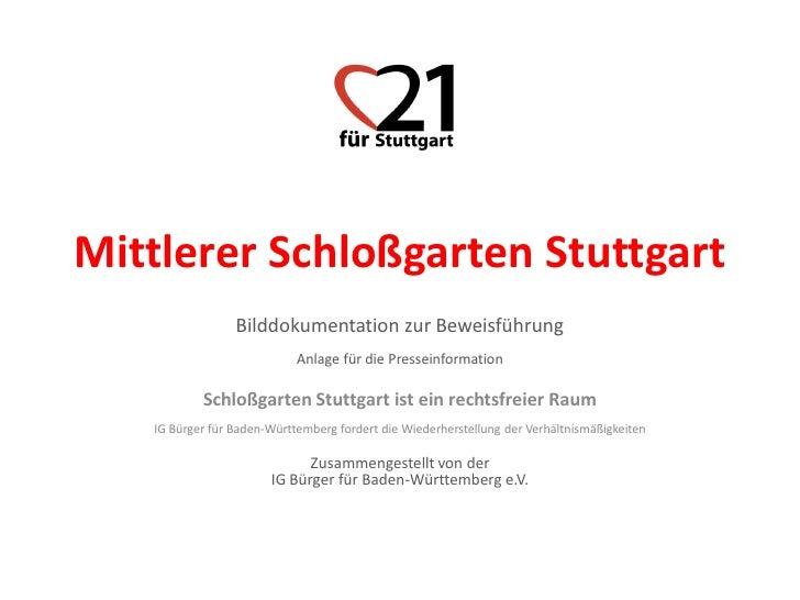 Mittlerer Schloßgarten Stuttgart                 Bilddokumentation zur Beweisführung                            Anlage für...