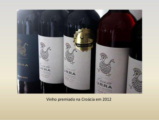Casa da urra - do Vinho ao Turismo sem rendimentos Slide 3