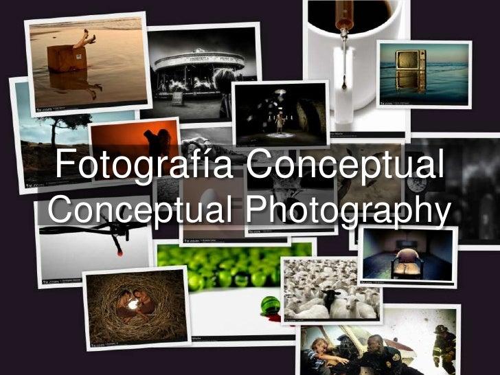 Fotografía ConceptualConceptual Photography<br />