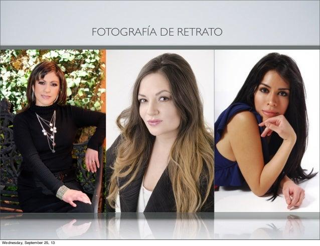 FOTOGRAFÍA DE RETRATO Wednesday, September 25, 13