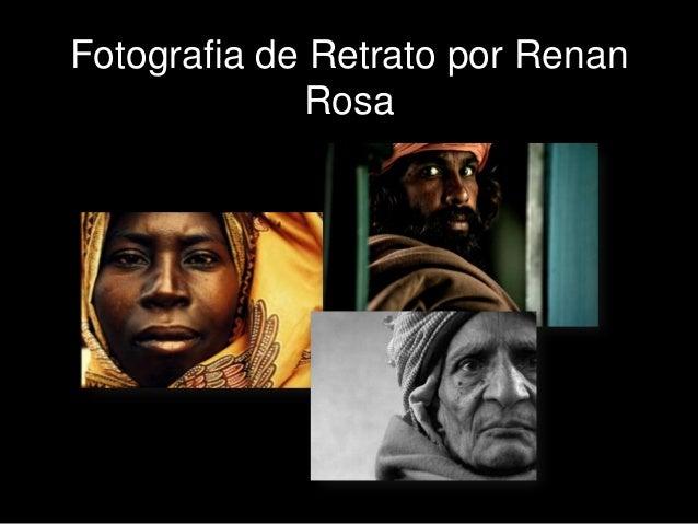 Fotografia de Retrato por Renan              Rosa
