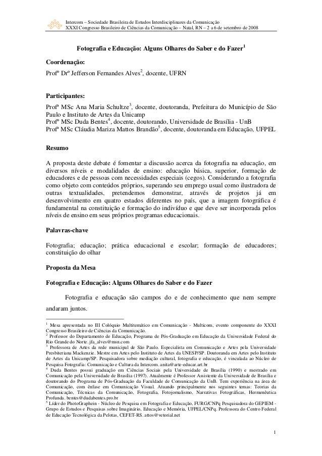 Intercom – Sociedade Brasileira de Estudos Interdisciplinares da Comunicação  XXXI Congresso Brasileiro de Ciências da Com...