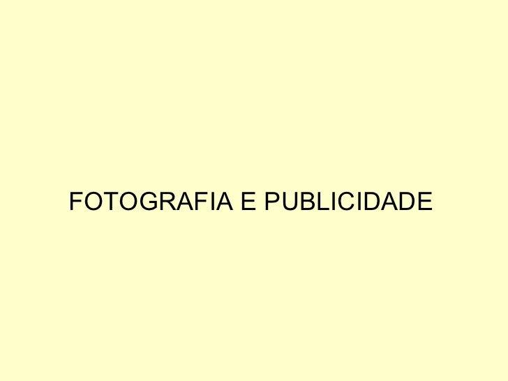 FOTOGRAFIA E PUBLICIDADE
