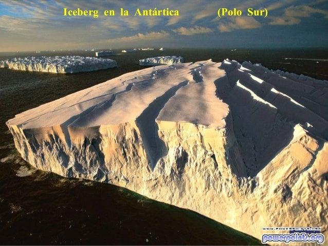 Iceberg en la Antártica  (Polo Sur)
